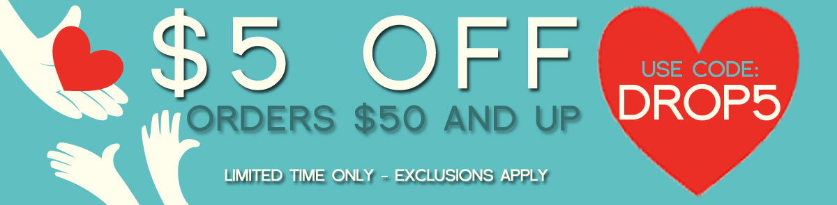 Our Gift To You: $5 OFF Your Purchase!