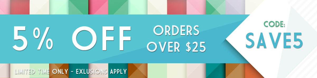 5% Off Orders Over $25