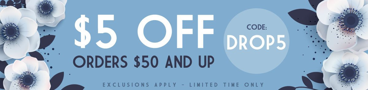 $5 Off Orders Over $50