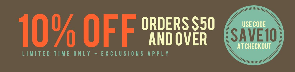 10% Off Orders Over $50