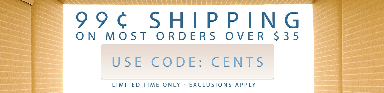 99¢ shipping on most orders over $35